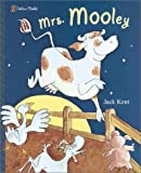 Mrs. Mooley (Family Storytime) (0307106861) by Kent, Jack