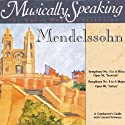 Conductor's Guide to Mendelssohn's Symphony No. 3 & No. 4 Speech by Gerard Schwarz Narrated by Gerard Schwarz