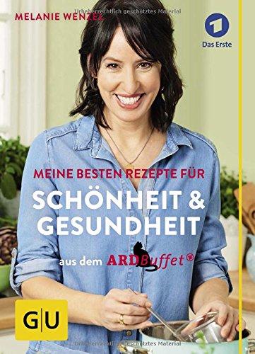 ard-buffet-meine-besten-rezepte-fur-schonheit-und-gesundheit