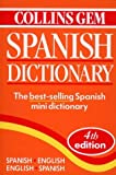 Collins Gem Spanish Dictionary, 4th Edition (0004707508) by HarperCollins