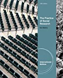 The Practice of Social Research. Earl Babbie (1133050093) by Babbie, Earl R.