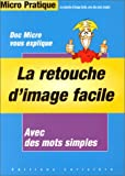 Photo du livre La retouche d'image facile