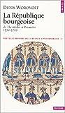 echange, troc Denis Woronoff - La République bourgeoise de Thermidor à Brumaire, 1794-1799