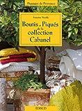 Boutis et Piqués de la collection Cabanel