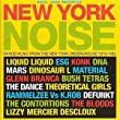New York Noise - Dance Music From The New York Underground
