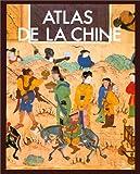 echange, troc Caroline Blunden - Atlas de la Chine