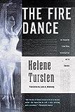 Helene Tursten Fire Dance, The (Inspector Irene Huss Investigation)