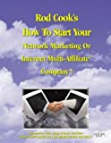 Rod Cook's How To Start Your Network Marketing Or Internet Multi-Affiliate Company