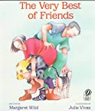 The Very Best of Friends (0152000771) by Margaret Wild