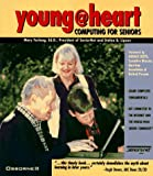 img - for Young@heart: Computing for Seniors book / textbook / text book