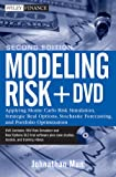 img - for Modeling Risk, + DVD: Applying Monte Carlo Risk Simulation, Strategic Real Options, Stochastic Forecasting, and Portfolio Optimization (Wiley Finance) book / textbook / text book