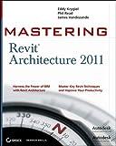 Mastering Revit Architecture 2011