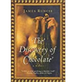 img - for [ [ [ The Discovery of Chocolate (Perennial) [ THE DISCOVERY OF CHOCOLATE (PERENNIAL) ] By Runcie, James ( Author )Jan-22-2002 Paperback book / textbook / text book