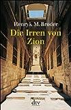 Die Irren von Zion - Henryk M. Broder