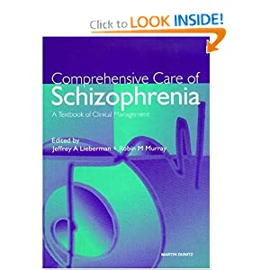 Comprehensive Care of Schizophrenia  by Jeffrey Lieberman
