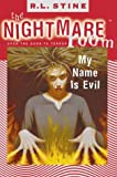 My Name Is Evil (Nightmare Room S.) (0007104510) by R. L. Stine