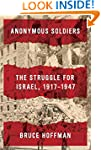 Anonymous Soldiers: The Struggle for...
