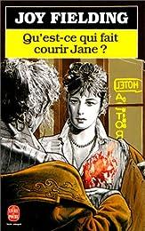 Qu'est-ce qui fait courir Jane ?