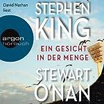 Ein Gesicht in der Menge | Stephen King,Stewart O'Nan