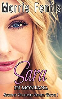 Sara In Montana: Romance Series by Morris Fenris ebook deal