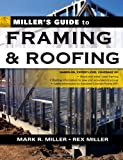 Miller's Guide to Framing and Roofing (Home Reference) (0071451447) by Miller,Mark