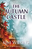 The Autumn Castle (Europa Suite) (0575075740) by Wilkins, Kim