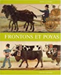 Frontons et poyas: Les frontons peint...