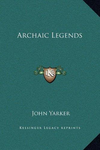 Archaic Legends