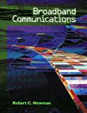 Broadband Communications (0130893218) by Newman, Robert