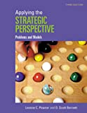 Applying the Strategic Perspective: Problems and Models, 3rd Edition Workbook