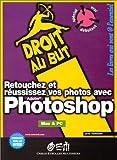 echange, troc Vuillaume - Retouchez et réussissez vos photos avec Photoshop