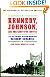 Kennedy, Johnson and the Quest for Ju...