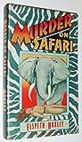 Murder on Safari (0060805870) by Huxley, Elspeth Joscelin Grant