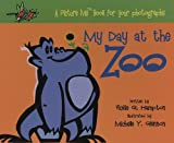 My Day at the Zoo (Picture Me Books)