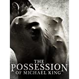 The Possession of Michael King ~ Shane Johnson