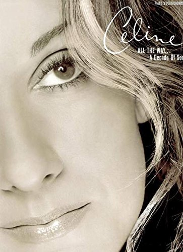 celine-dion-all-the-way-a-decade-of-song-piano-vocal-chords-popular-matching-folios
