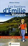 echange, troc OLIVIER FRIMAT - EMILIE DANS LES VOSGES