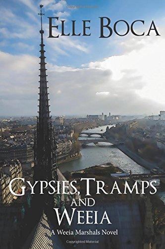 Gypsies, Tramps and Weeia (Weeia Marshals) (Volume 1)