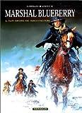 """Afficher """"Marshal Blueberry n° 01<br /> Sur ordre de Washington"""""""