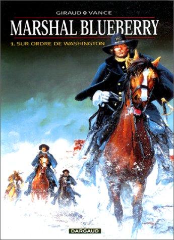 Marshal Blueberry n° 01<br /> Sur ordre de Washington