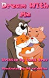 "Childrens Ebook: ""Dream With Me"" (Bedtime stories)"