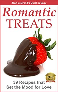 (FREE on 9/4) Romantic Treats - 39 Recipes That Set The Mood For Love by Jean LeGrand - http://eBooksHabit.com