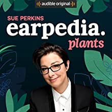 Sue Perkins Earpedia: Plants Other by Sue Perkins