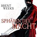 Sphären der Macht (Die Licht-Saga 3) Audiobook by Brent Weeks Narrated by Bodo Primus