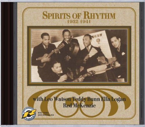 Spirits of Rhythm: 1932-1941 by Leo Watson, Teddy Bunn, Ella Logan and Red McKenzie