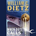 When Duty Calls: Legion of the Damned, Book 8 (       UNABRIDGED) by William C. Dietz Narrated by Donald Corren