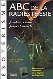 echange, troc Jacques Mandorla, J.-L Crozier - ABC de la radiesthésie