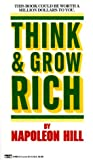 Cover of Think and Grow Rich by Napoleon Hill 0449214923