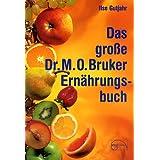 """Das grosse Dr. M. O. Bruker-Ern�hrungsbuchvon """"Ilse Gutjahr"""""""
