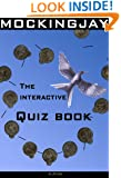 Mockingjay: The Interactive Quiz Book. (The Hunger Games Series Book 3)
